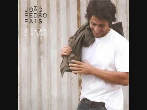João Pedro Pais - A Palma e a Mão