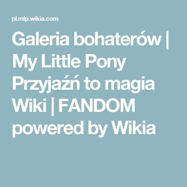 Galeria bohaterów | My Little Pony Przyjaźń to magia Wiki | FANDOM powered by Wikia