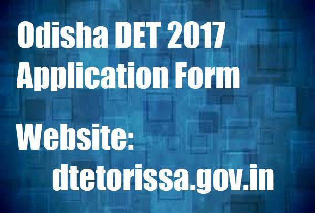 http://frogy.in/application-form/odisha-det-2017-application-form-apply-online/