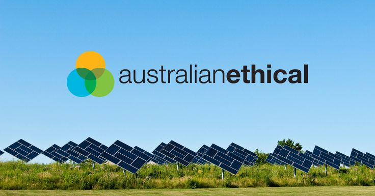Australian Ethical offer Super, Retirement and Managed Investment products that create positive change