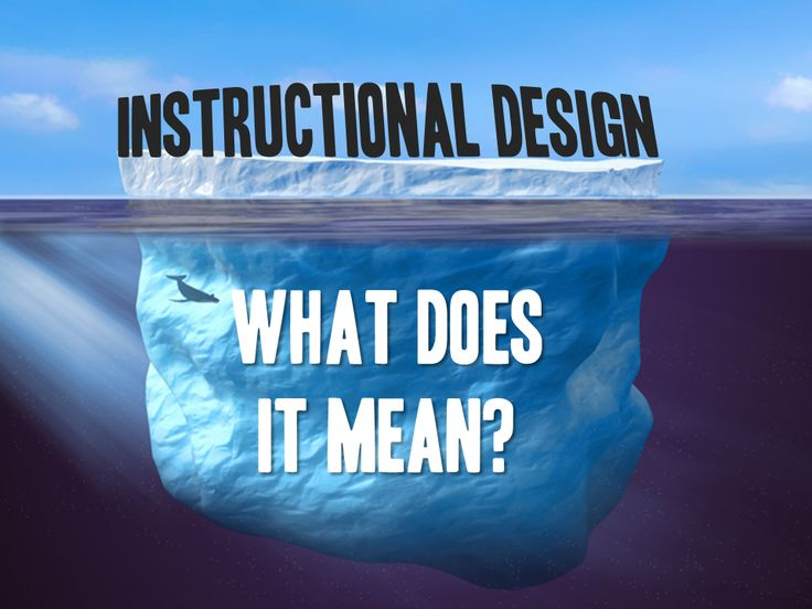 What does instructional design even mean? This is a loaded term that can mean many things. So we need to make sure we're talking about the same thing.
