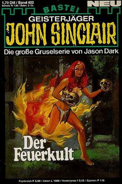 John Sinclair Nr. 402: Der Feuerkult