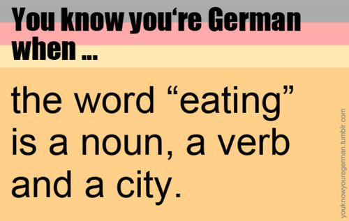 You know you're German when...