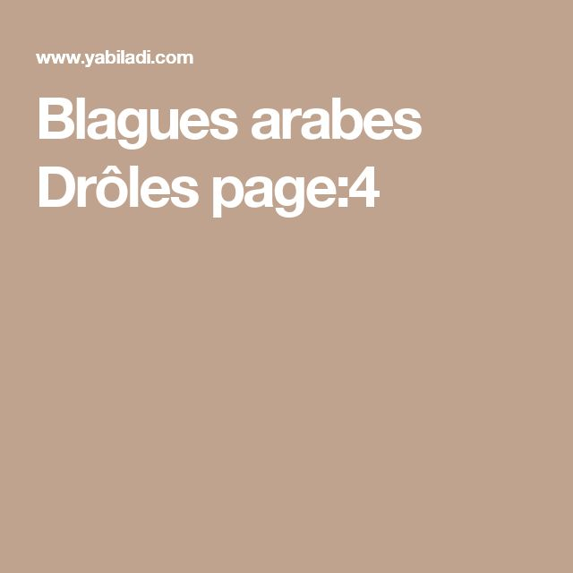 Blagues arabes Drôles page:4