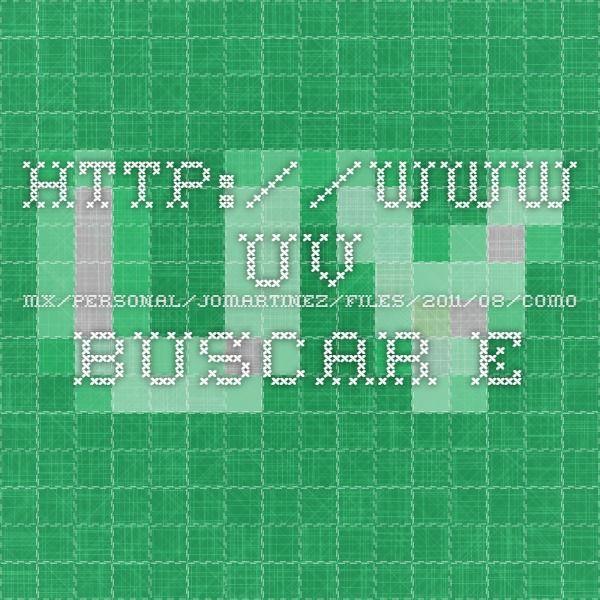 http://www.uv.mx/personal/jomartinez/files/2011/08/como-buscar-en-internet_2.pdf