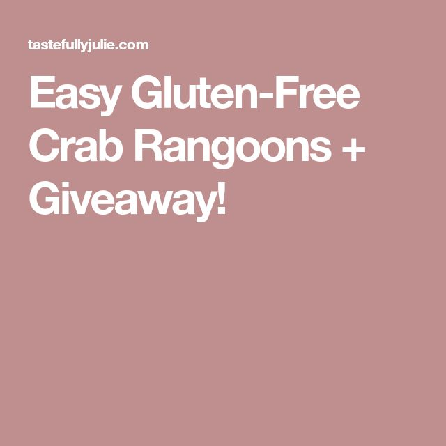 Easy Gluten-Free Crab Rangoons + Giveaway!