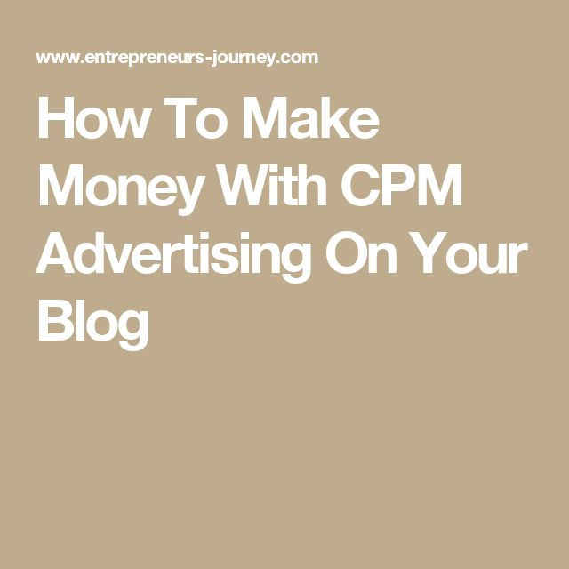 How To Make Money With CPM Advertising On Your Blog