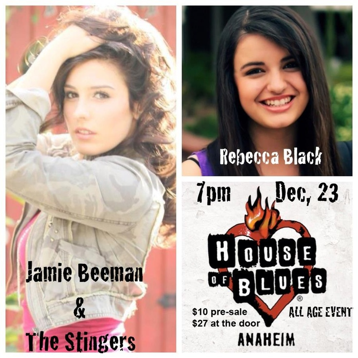 "Jamie Beeman opens for Rebecca Black at the House of Blues in Anahaeim, CA, on evening of Sunday December 23rd. Show at 7 PM, Doors Open at 6 PM, all age event! Buy Your Tickets ASAP! See Other Info in This Board! Jamie Beeman Sings, Opens the Show! First to go on stage to perform with her band, Jamie Beeman & The Stingers! Sunday December 23, in Anaheim, California, at ""The House of Blues""! All Age Event! Doors Open at 6 PM! Show starts at 7 PM! Jamie Beeman sings Sunday December 23rd…"