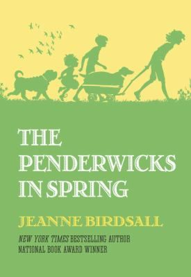 The Penderwicks in Spring: