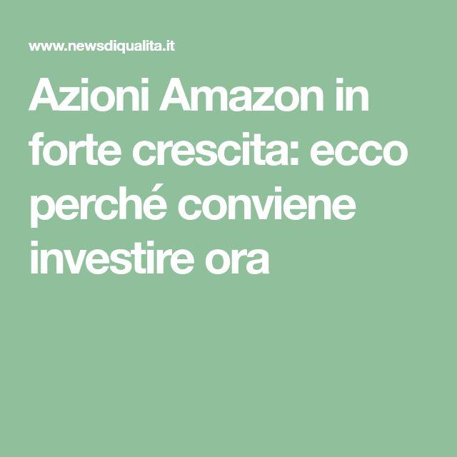 Azioni AMAZON   Conviene INVESTIRE nel (2021) o è meglio ...