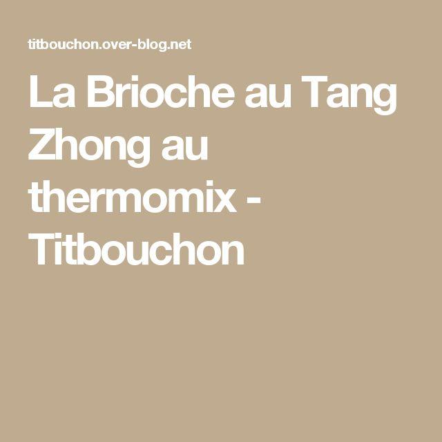 La Brioche au Tang Zhong au thermomix - Titbouchon