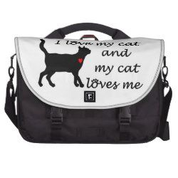 I love my cat and my cat loves me laptop computer bag for the cat lover