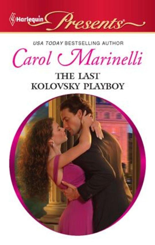 Carol Marinelli - The Last Kolovsky Playboy / #awordfromJoJo #ContemporaryRomance #CarolMarinelli