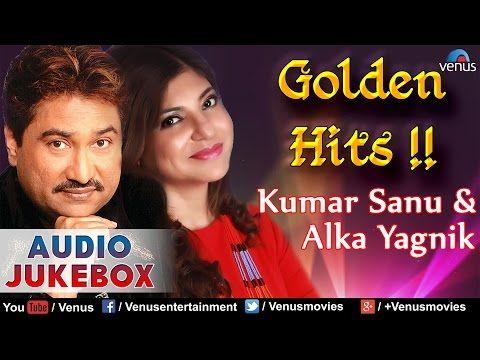 Think about humanity !!!!: Kumar Sanu & Alka Yagnik - Golden Hits : Best Of 9...