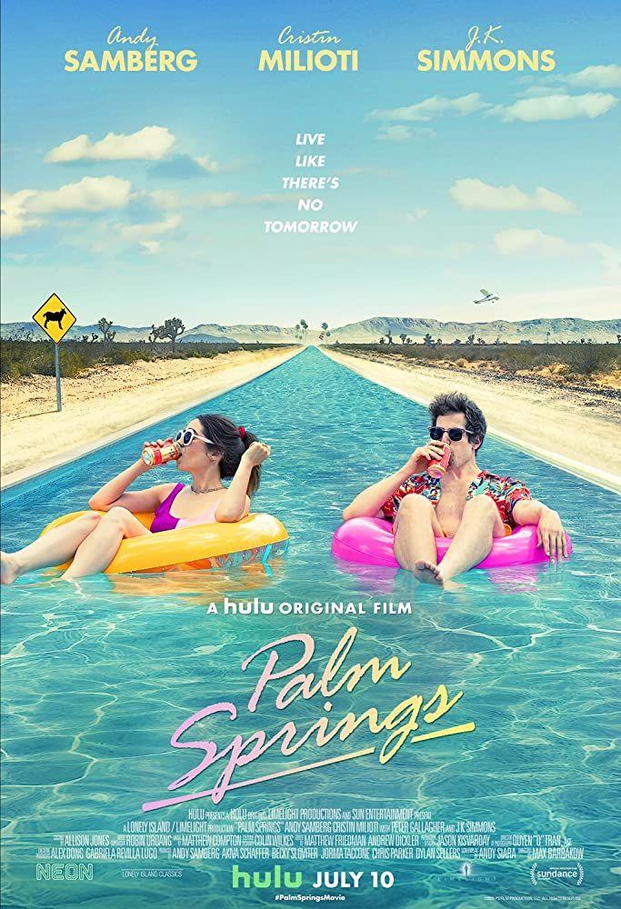 Watch Palm Springs 2020 Movies Online In 2020 Spring Movie Andy Samberg Palm Springs