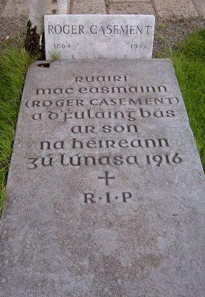 Roger Casement is buried in Glasnevin Cemetery in Dublin
