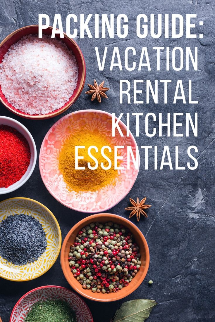 Traveling Kitchen Lowes Remodel Cost What To Pack In A For Your Vacation Rentals Packing Guide Rental Essentials These Key Ingredients And Tools Travel Before You Head Out