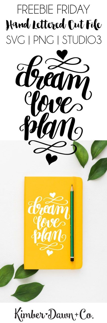 Hand Lettered Dream Love Plan Free SVG Cut File. This would be so cute on a planner or bujo!