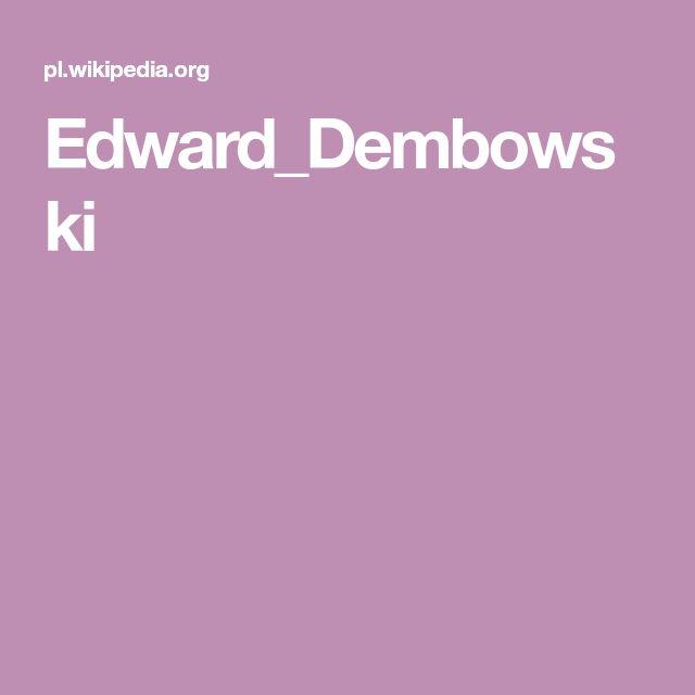 Edward_Dembowski