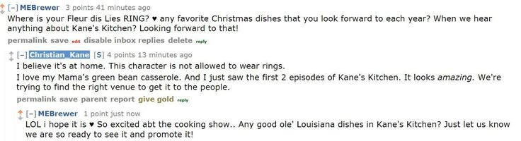 #ChristianKane answered my reddit question> mary e brewer   12-3-2014 > https://www.reddit.com/r/IAmA/comments/2o5vm6/christian_kane_here_ask_me_anything/