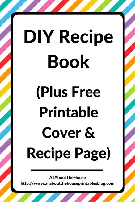 diy recipe book free printable rainbow editable cookbook organization cheap planner hack recipe card a5 half letter a4 gift http://www.allaboutthehouseprintablesblog.com/how-to-make-a-diy-recipe-book-plus-free-printables/