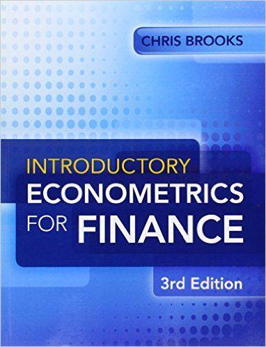 Introductory econometrics for finance / Chris Brooks, The ICMA Centre, Henley Business School, University of Reading.
