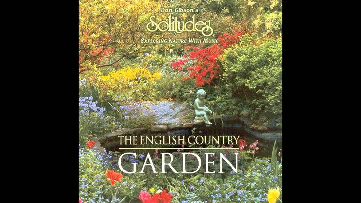 DAN GIBSON: Solitudes - The English Country Garden