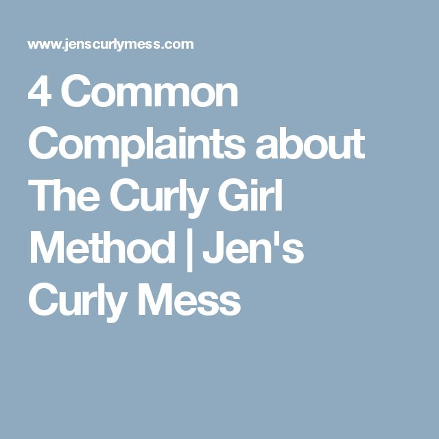 4 Common Complaints about The Curly Girl Method | Jen's Curly Mess