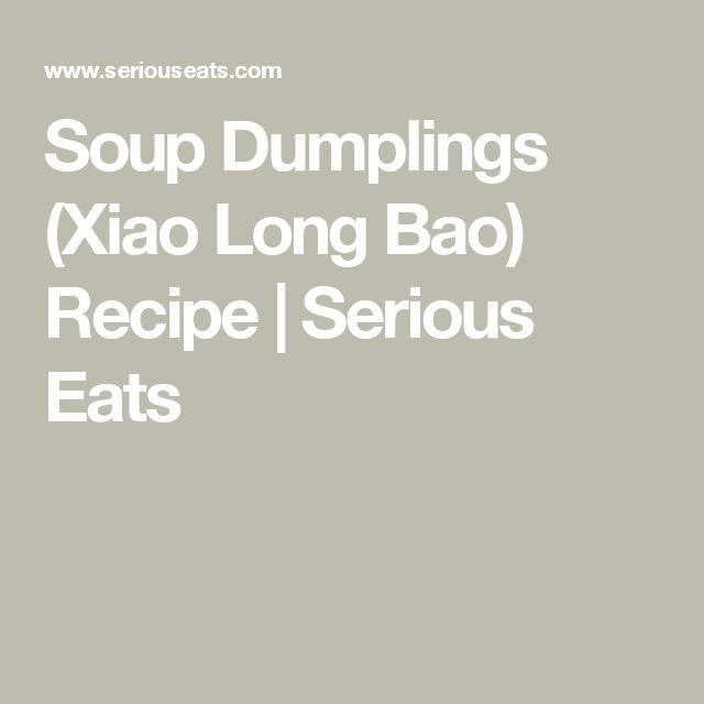 soup dumplings xiao long bao