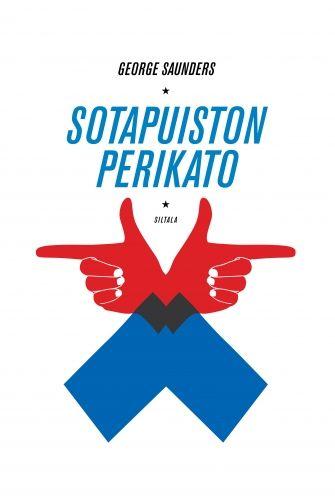 George Saunders: Sotapuiston perikato (CivilWarLand in Bad Decline)