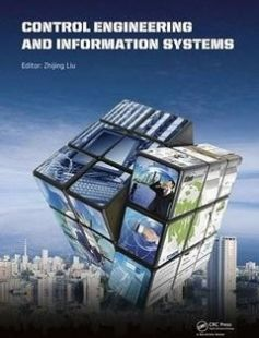Control Engineering and Information Systems Proceedings of the 2014 International Conference on Control Engineering and Information Systems (ICCEIS 2014 Yueyang Hunan China 20-22 June 2014). free download by Liu Zhijing ISBN: 9781138026858 with BooksBob. Fast and free eBooks download.  The post Control Engineering and Information Systems Proceedings of the 2014 International Conference on Control Engineering and Information Systems (ICCEIS 2014 Yueyang Hunan China 20-22 June 2014). Free…