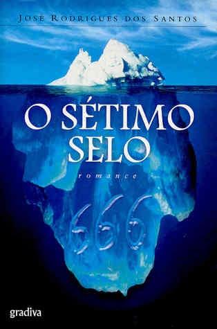 O Sétimo Selo, by José Rodrigues dos Santos
