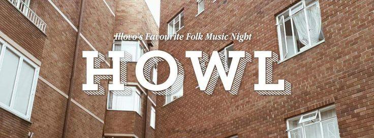 Howl Sessions (Live music on Thursday's) | Wolves | Illovo