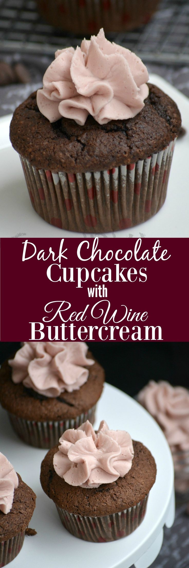A velvety cupcake topped with a rich and creamy buttercream frosting is always a treat. These Dark Chocolate Cupcakes with Red Wine Buttercream are the perfect something sweet for sharing with someone special in your life.