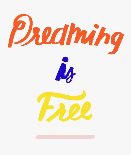 dreaming is free