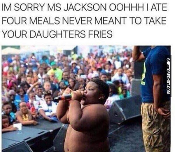 Sorry Miss Jackson