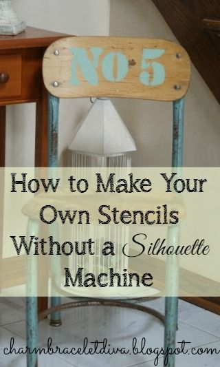 How to Make Your Own Stencils Without a Silhouette Machine by Charm Bracelet Diva {At Home}