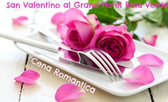 #Cena Romantica  per #SanValentino 2015 presso il #Ristorante L'Oleandro @ Grand #Hotel Baia Verde. Special Romantic #Dinner for #ValentineDay 2015 @Grand Hotel Baia Verde