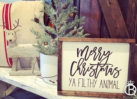 Merry Christmas Ya Filthy Animal Wood Sign - QueenBHome