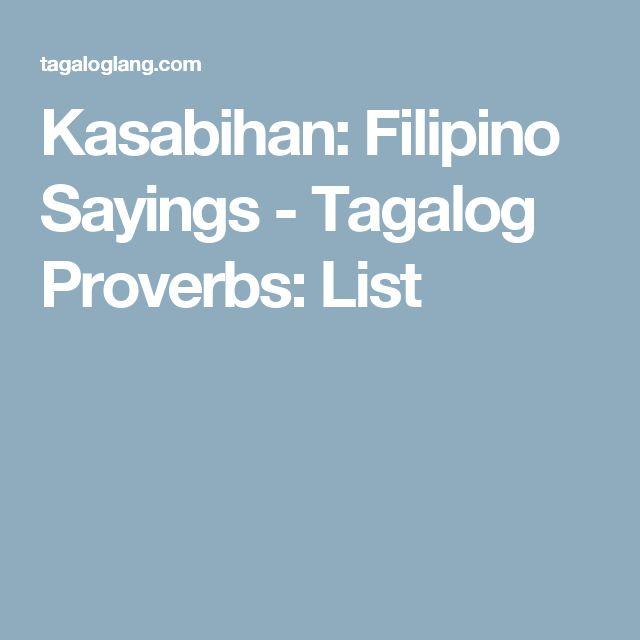 Kasabihan: Filipino Sayings - Tagalog Proverbs: List
