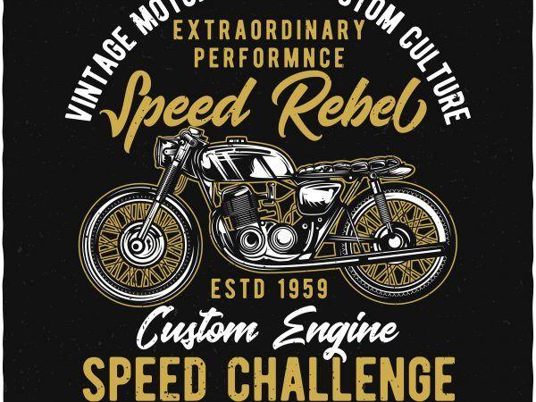 Speed Challenge Vector T Shirt Design Buy T Shirt Designs Tshirt Designs Vintage Fonts Shirt Designs