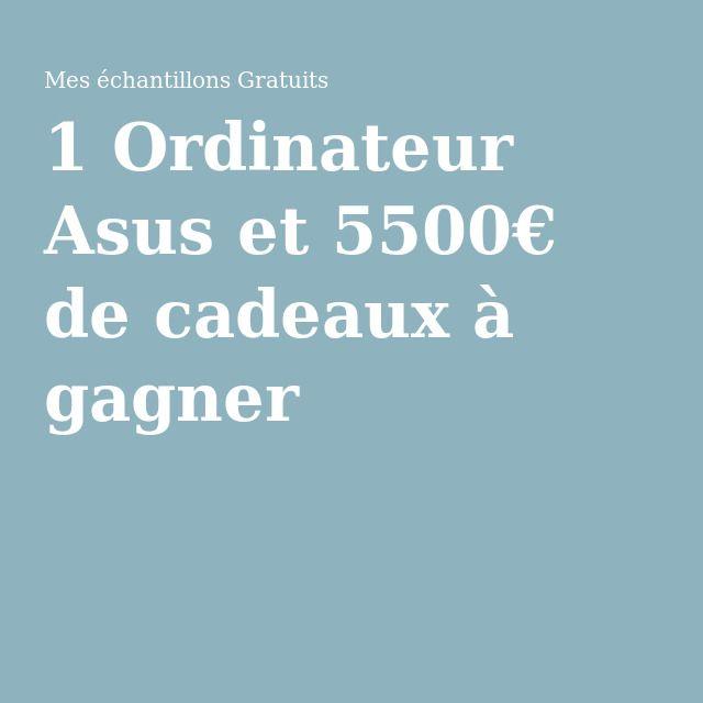 1 Ordinateur Asus et 5500€ de cadeaux à gagner Le concours se termine le 27 Mars 2016.