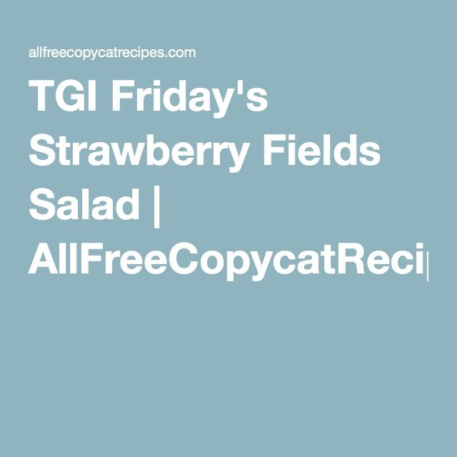 TGI Friday's Strawberry Fields Salad | AllFreeCopycatRecipes.com