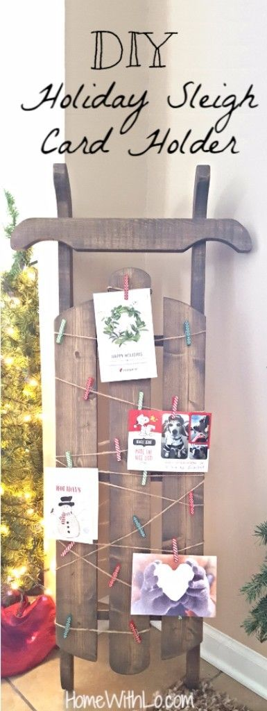 How to make your own sleigh card holder and display. This cute sled is perfect for showing off your holiday Christmas greeting cards! Step-by-step tutorial for this DIY project at homewithlo.com