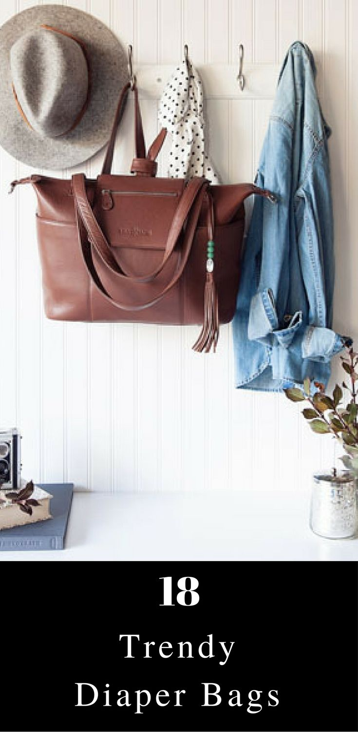 18 Trendy diaper bags for the fashionable mom // mom-to-be // baby must haves // baby shower gift ideas// best diaper bags // leather diaper bags // Lily Jade // Fawn Design // Coco & Kiwi //
