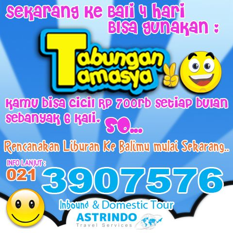 More info 0213907576 or email inbound@astrindotour.co.id