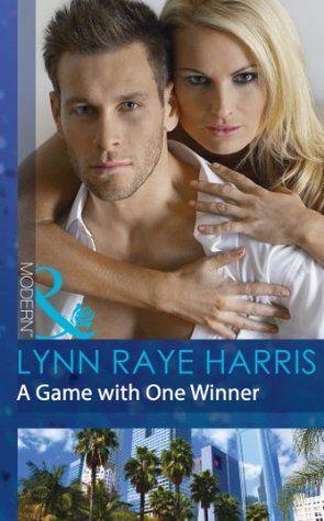 A Game with One Winner (Mills & Boon Modern) by Lynn Raye Harris