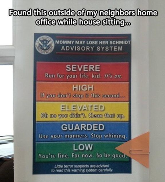 Every Mom's House Needs This Sign… run for your life kid will probably be a frequent one.