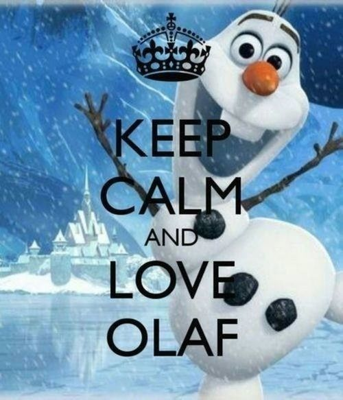 Keep Calm And Love Olaf Pictures, Photos, and Images for Facebook ...                                                                                                                                                                                 More