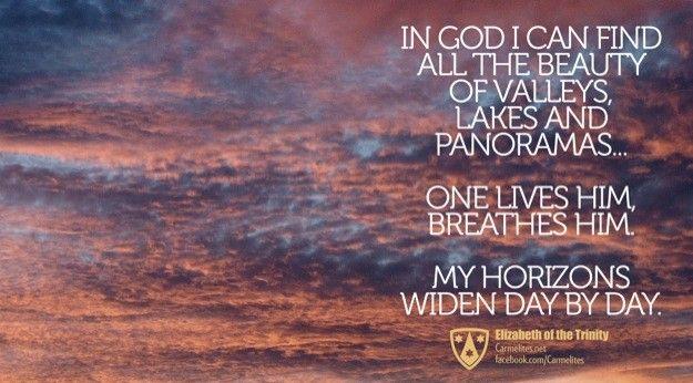Bl. Elizabeth of the Trinity Quote   Carmel, Garden of God